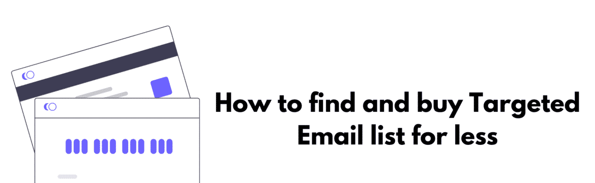 How to find and buy Targeted Email list for less